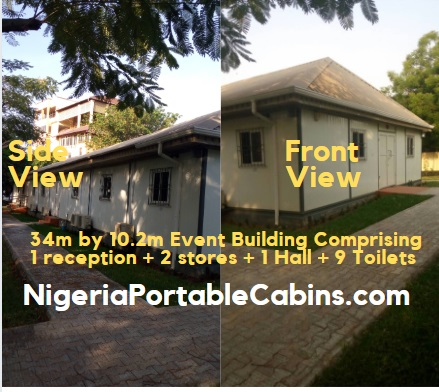 34m by 10.2m Event Building Portable Cabin Nigeria Comprising 1 reception, 2 stores, 1 main hall, 9 toilets and toilet passage
